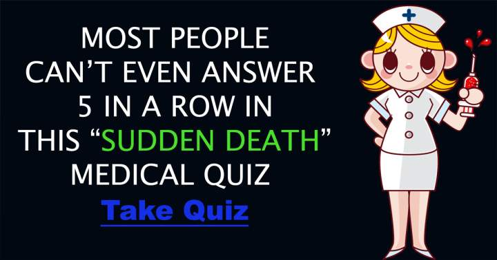 Sudden Death Medical Quiz