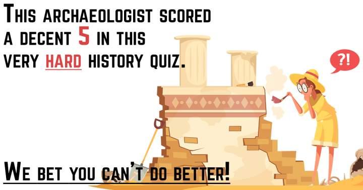Impossible HARD History Quiz