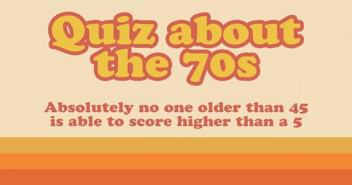 Quiz About The 70s
