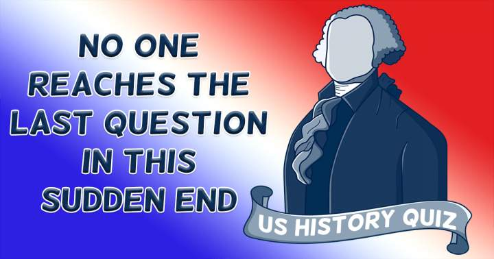 US History Sudden End