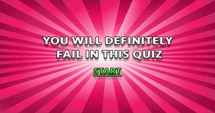 Difficult Knowledge Quiz