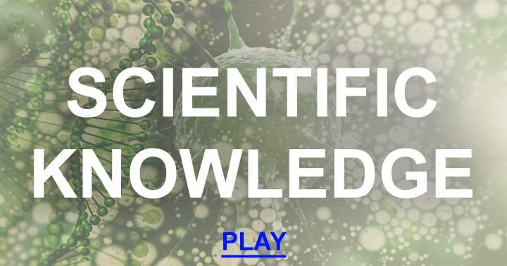Scientific Knowledge Quiz