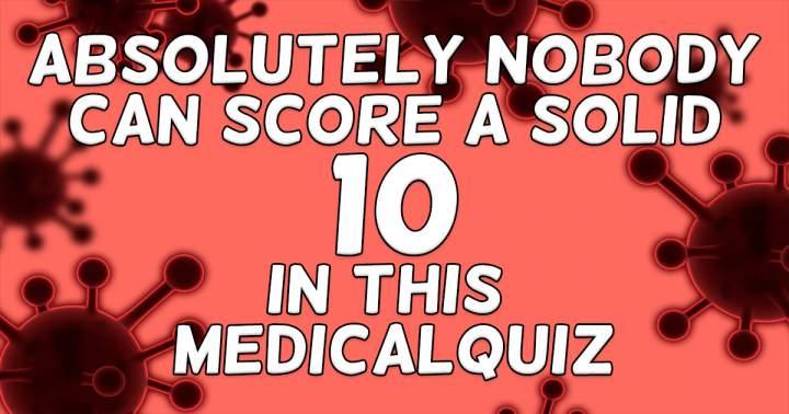 Unbeatable Medical Quiz Trivia
