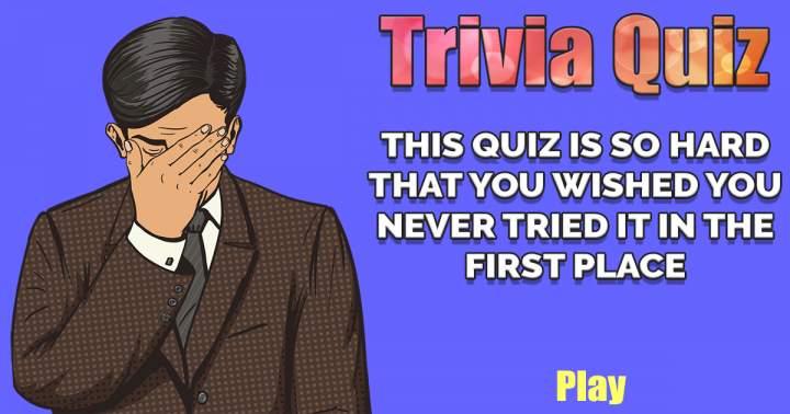 HARD Trivia Quiz