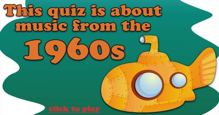 Sixties Music Quiz