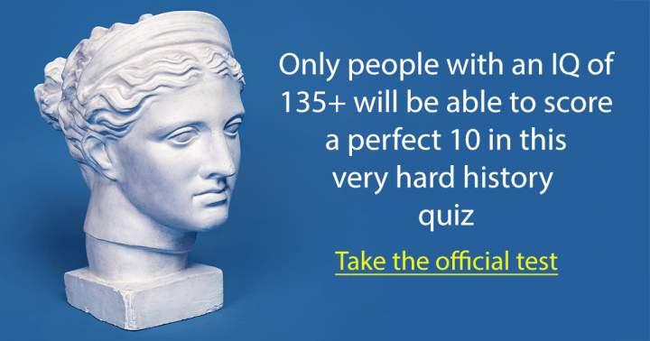 Impossible History Quiz