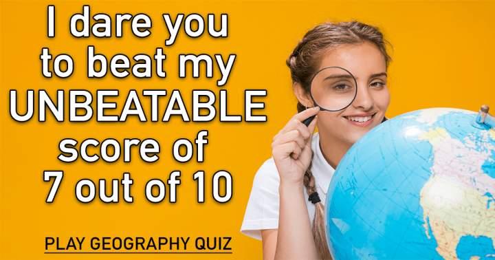 Unbeatable Geography Quiz